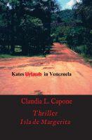 """""""Kates Urlaub in Venezuela"""" von Claudia L. Capone"""
