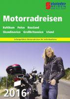 Schnieder Reisen: Neue Reise-Ideen für Motorrad Reisende