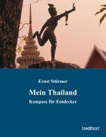 """""""Mein Thailand"""" von Ernst Stürmer"""