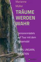"""""""Träume werden wahr"""" von Marianne Müller"""