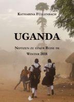 """""""UGANDA"""" von Katharina Füllenbach"""