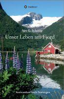 """""""Unser Leben am Fjord"""" von Apo Günter Schamp"""