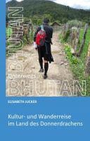 """""""Unterwegs in Bhutan"""" von Elisabeth Jucker"""