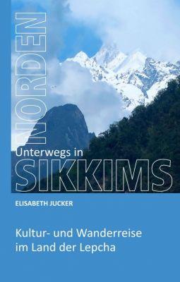 """""""Unterwegs in Sikkims Norden"""" von Elisabeth Jucker"""