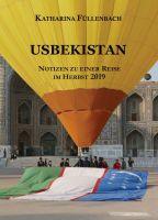 USBEKISTAN – Notizen zu einer Reise im Herbst 2019