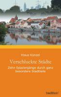 """""""Verschluckte Städte"""" von Klaus Künzel"""