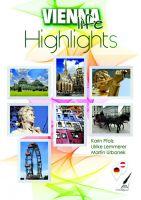 Vienna Life Highlights: Ein ungewöhnlicher Reisebegleiter durch Wien in Deutsch und Englisch