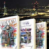 """VIENNA LIFE: Unkonventionelle und kurzweilige Reiseliteratur zum Thema """"Wien"""" für Jung und Alt"""