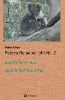 """Peters Reisebericht Nr. 2"" von Peter Alles"