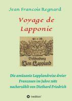 Voyage de Lapponie – Die Nacherzählung einer abenteuerlichen Reise