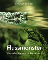 """""""Flussmonster"""" von Christian Kemper"""