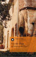 """""""Via del Pino"""" von Van Eycken"""