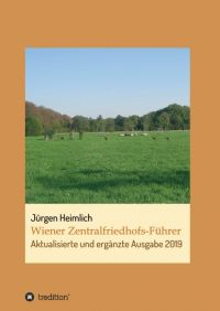 Wiener Zentralfriedhofs-Führer