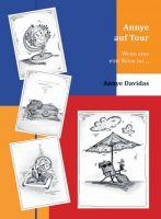 """""""Annye auf Tour"""" von Annye Davidas"""