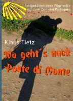 """""""Wo geht´s nach Ponte di Monte"""" von"""