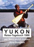 YUKON Reise-Tagebuch 1986