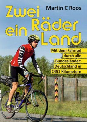 """""""Zwei Räder, ein Land"""" von Martin C Roos"""
