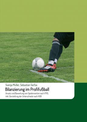 """""""Bilanzierung im Profifußball"""" von Sebastian Serfas"""