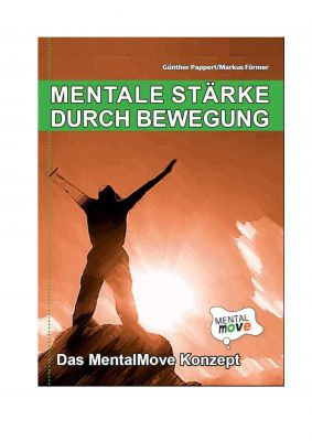 Mentale Stärke durch Bewegung