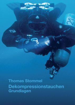"""""""Dekompressionstauchen"""" von Thomas Stommel"""