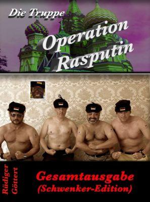 """""""Die Truppe - Operation Rasputin"""" von Michael Recktenwald, Rüdiger Göttert"""