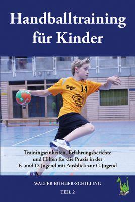 Handballtraining für Kinder - anschaulich beschrieben und mit zahlreichen Spielszenen grafisch unterlegt.