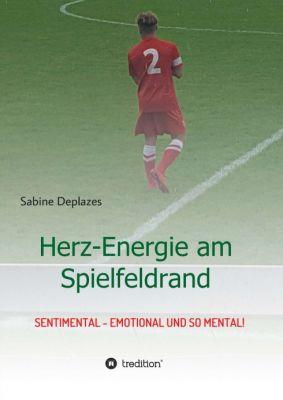 """""""Herz-Energie am Spielfeldrand"""" von Sabine Deplazes"""