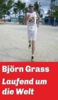 """""""Laufend um die Welt"""" von Björn Grass"""