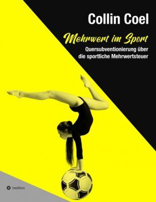 """""""Mehrwert im Sport"""" von Collin Coel"""