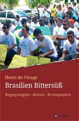 "Neues Buch: ""Brasilien Bittersüß"""