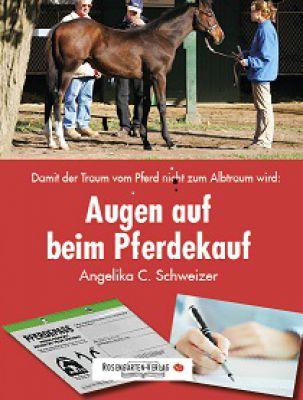 Augen auf beim Pferdekauf - damit der Traum vom Pferd nicht zum Albtraum wird