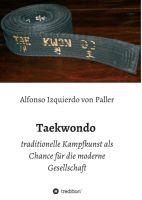 Taekwondo – Die traditionelle Kampfkunst als Chance für die moderne Gesellschaft