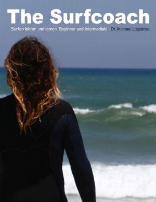 """""""The Surfcoach"""" von Dr. Michael Lippstreu"""