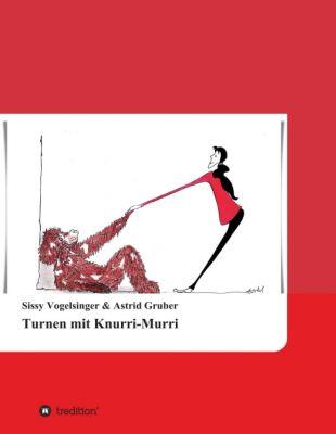 """""""Turnen mit Knurri-Murri"""" von Astrid Gruber und Sissy Vogelsinger"""