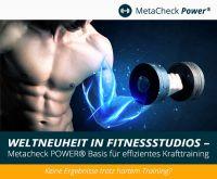 Weltneuheit in Fitnessstudios - Metacheck POWER