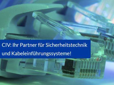 CIV GmbH - Ihr Experte für Sicherheitstechnik