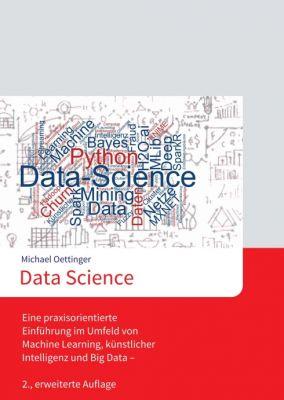 """""""Data Science"""" von Michael Oettinger"""