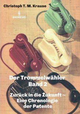 """""""Der Trommelwähler - Band 2"""" von Christoph T. M. Krause"""