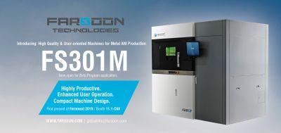 Die FARSOON FS301M - 3D-Druck Maschine für die Metall-AM-Produktion