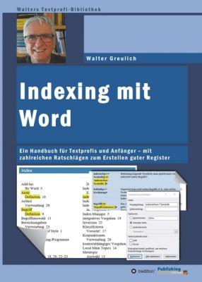 """""""Indexing mit Word"""" von Walter Greulich"""