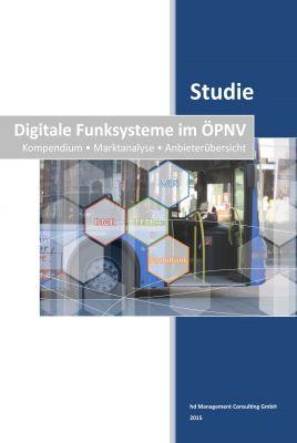 """""""Studie: Digitale Funksysteme im ÖPNV"""" von Holger Döring"""