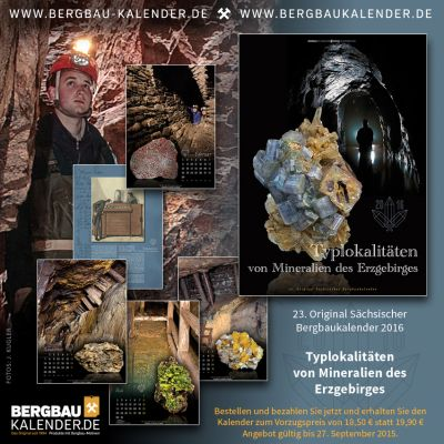 """23. Original Sächsische Bergbaukalender 2016 """"Typlokalitäten von Mineralien des Erzgebirges"""""""