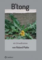 """""""B'tong"""" von Roland Platte"""