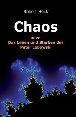 """""""Chaos"""" von Robert Hock"""