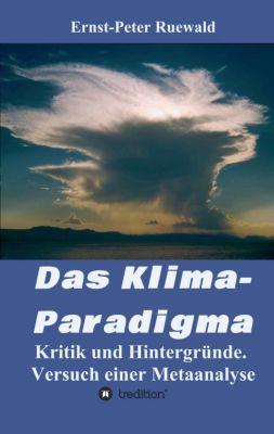 """""""Das Klima-Paradigma"""" von Ernst-Peter Ruewald"""