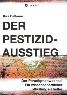 """""""Der Pestizid-Ausstieg"""" von Kira Deltenre"""