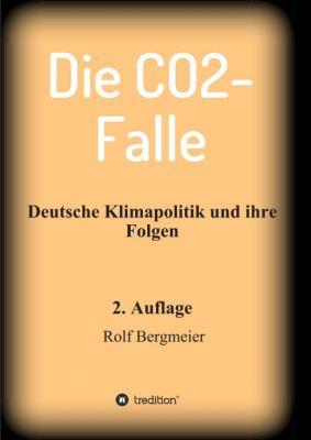 """""""Die CO2-Falle"""" von Rolf Bergmeier"""