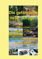 """Die gefährliche neue """"Droge"""" – ein kritischer Blick auf erneuerbare Energien"""