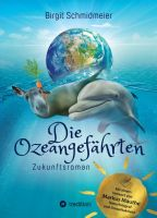 Die Ozeangefährten – humorvoller und berührender Roman rund um Tierschutz und Klimawandel