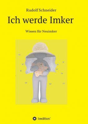 """""""Ich werde Imker"""" von Rudolf Schneider"""